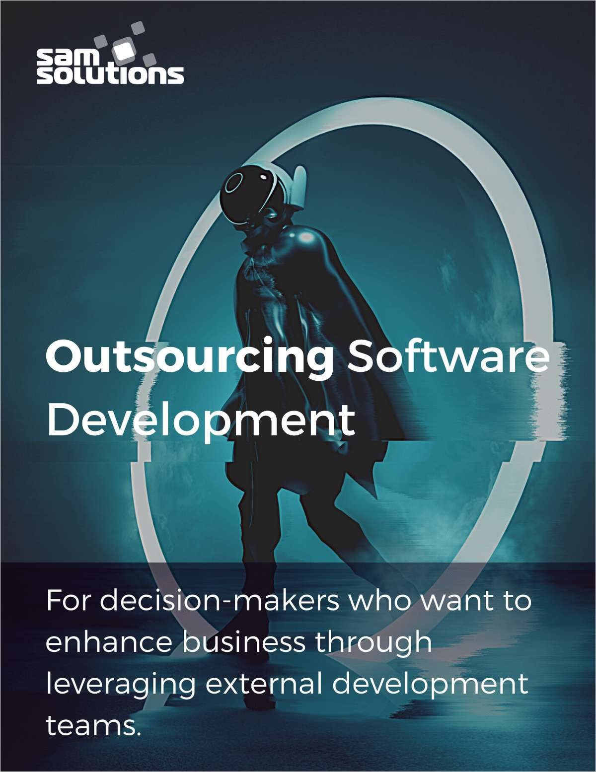 Executive's Guide to Outsourcing Software Development for Streamlined Operations, Minimized Time to Market, and Improved Business