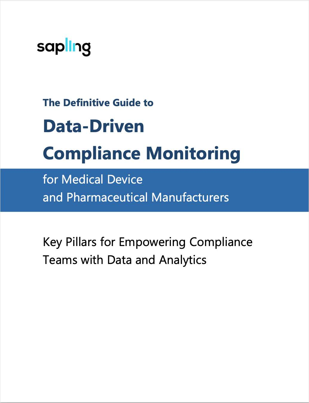 The Definitive Guide to Data-Driven Compliance for Medical Device and Pharmaceutical Manufacturers