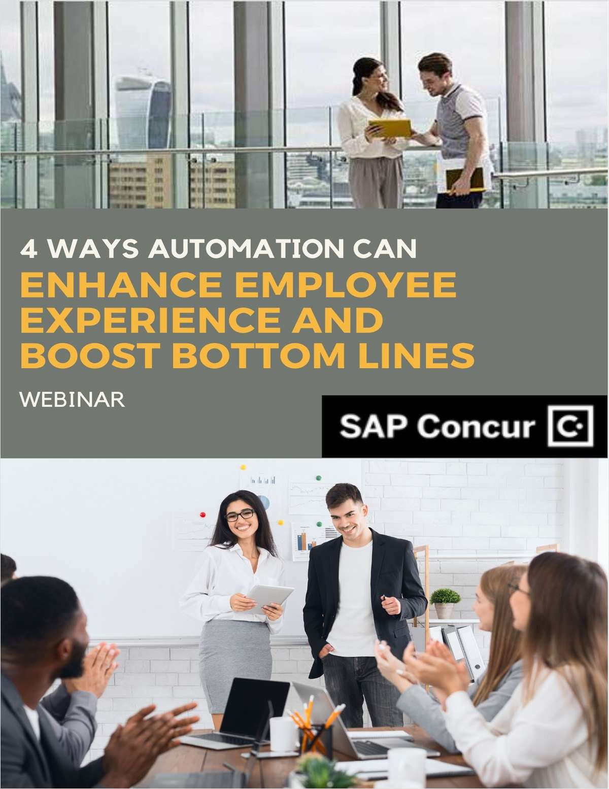Webinar: 4 Ways Automation Can Enhance Employee Experience and Boost Bottom Lines