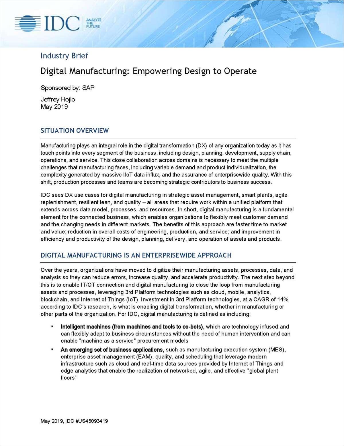 Digital Manufacturing: Empowering Design to Operate