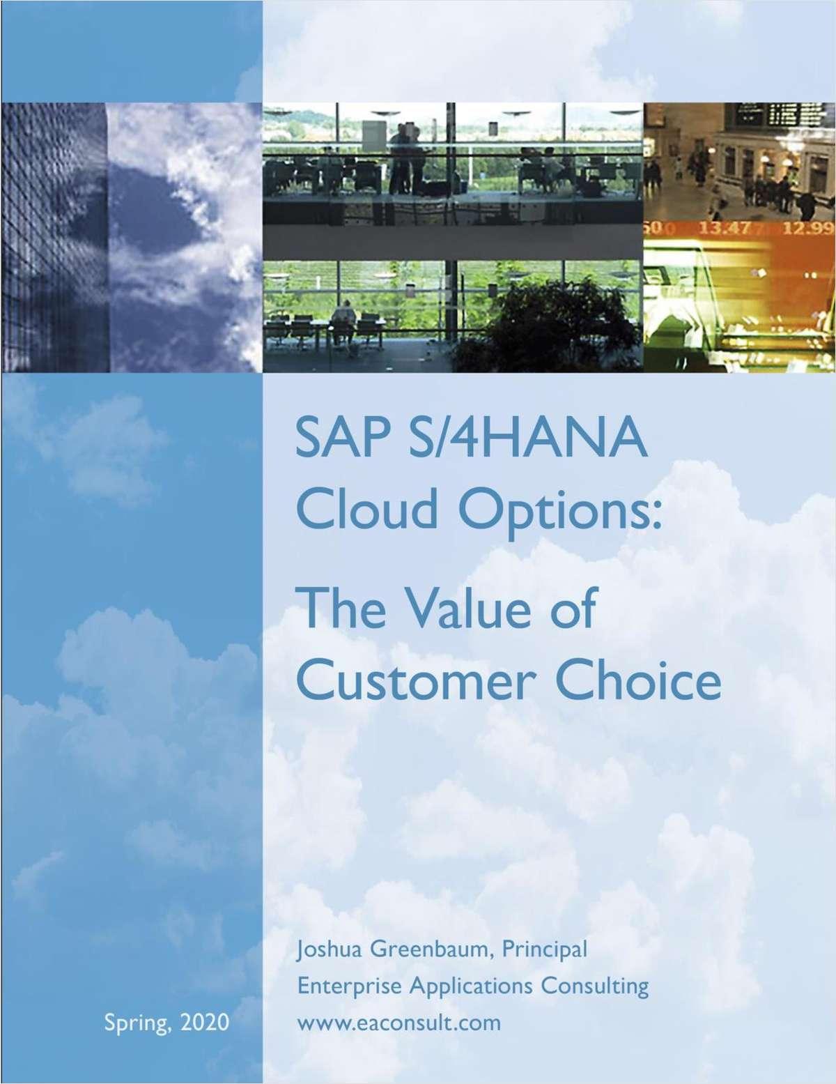 SAP's S/4HANA Cloud Options: The Value of Customer Choice