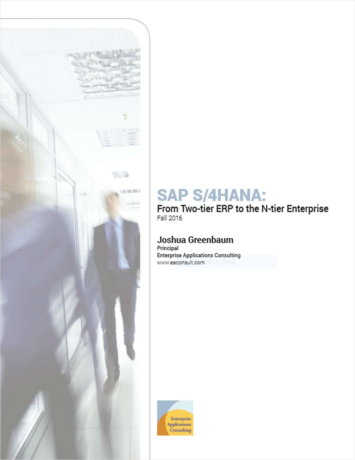 SAP S/4HANA: From Two-Tier ERP to the N-Tier Enterprise