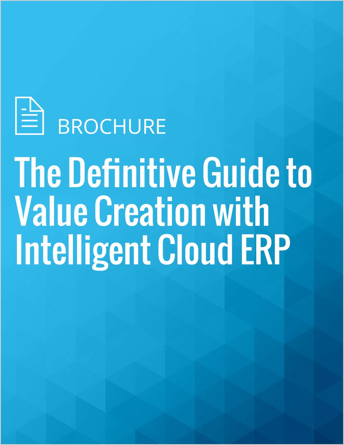 The Definitive Guide to Value Creation with Intelligent Cloud ERP