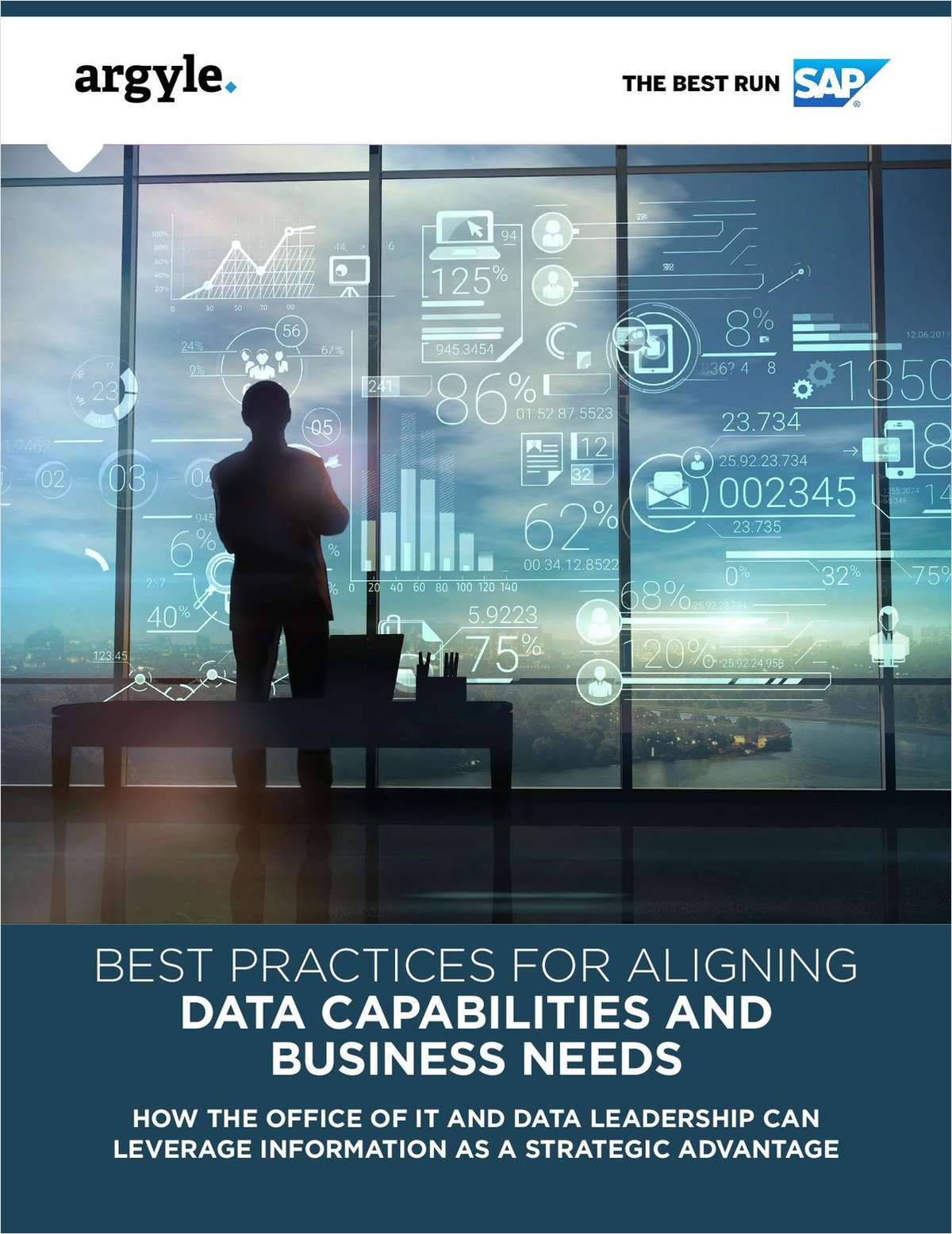 BEST PRACTICES FOR ALIGNING DATA CAPABILITIES AND BUSINESS NEEDS