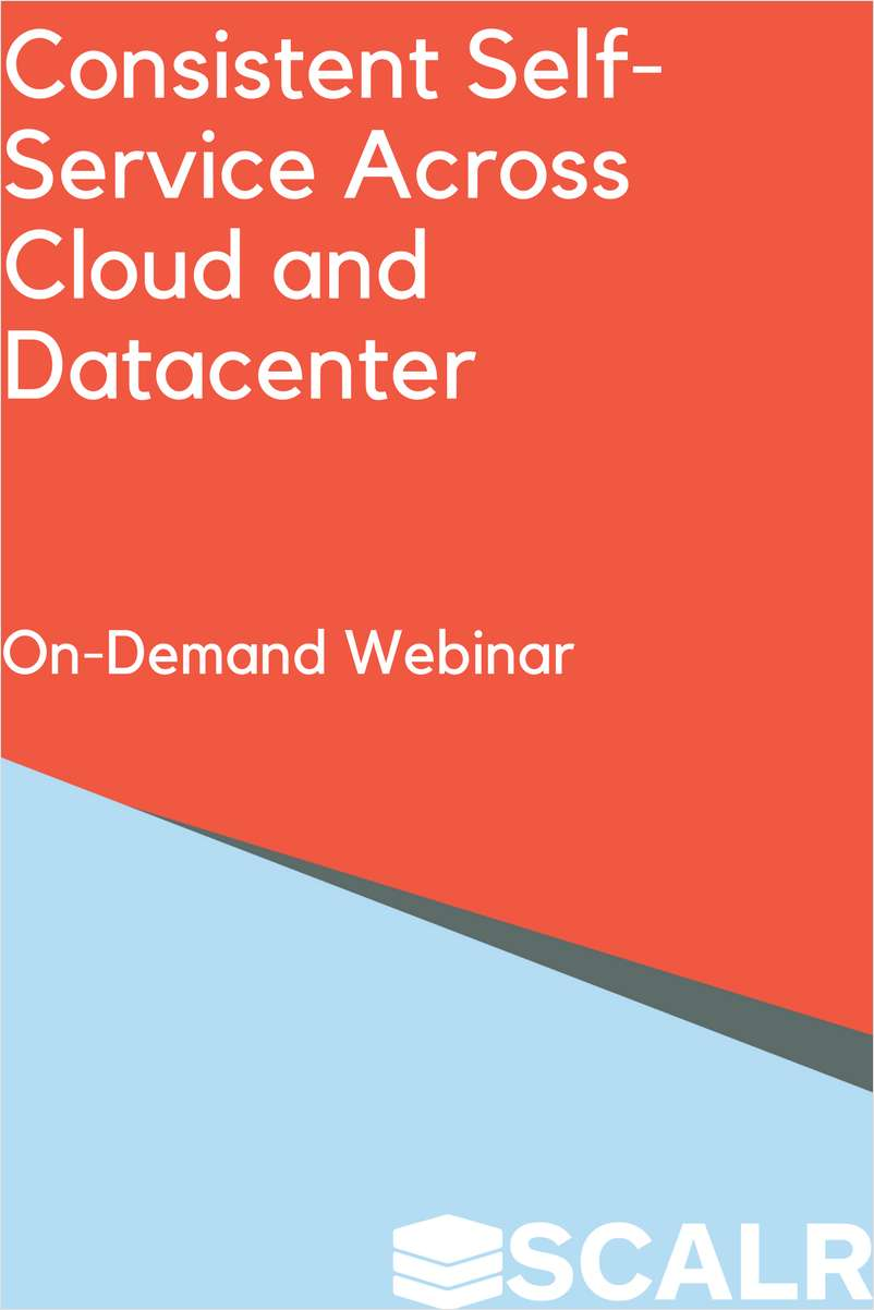 How To Create Consistent Self-Service for Clouds and Datacenters