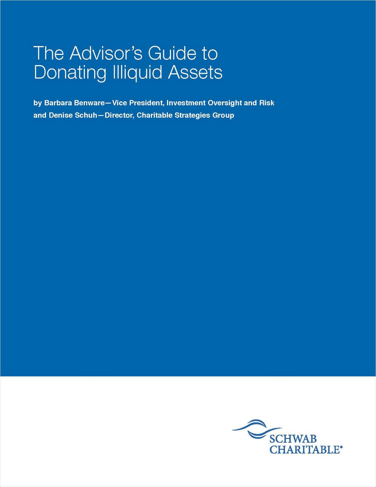 The Advisor's Guide to Donating Illiquid Assets to Charity