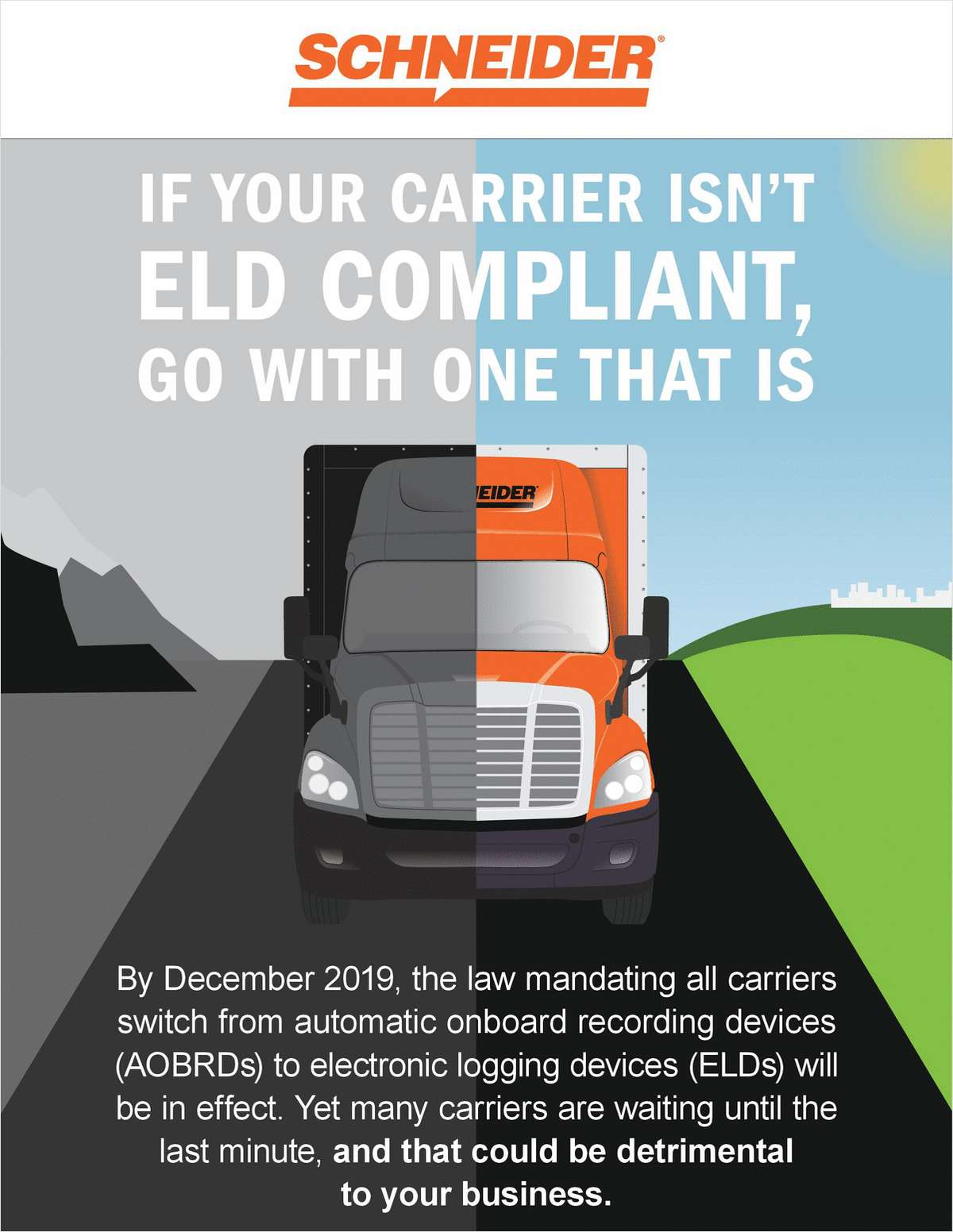 If Your Carrier Isn't ELD Compliant, Go with One That Is
