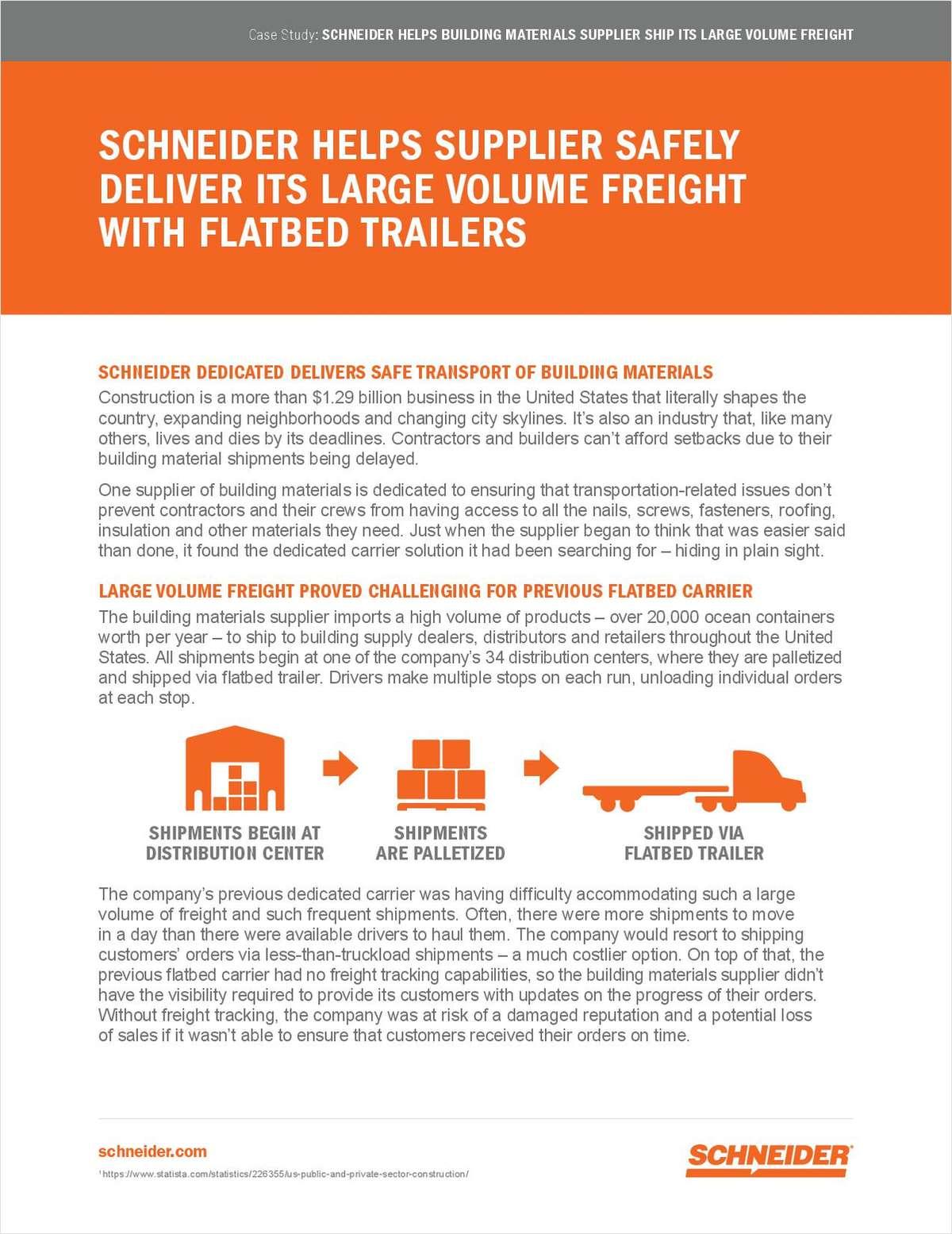 Safe Execution of Large Volume Flatbed Freight Delivered