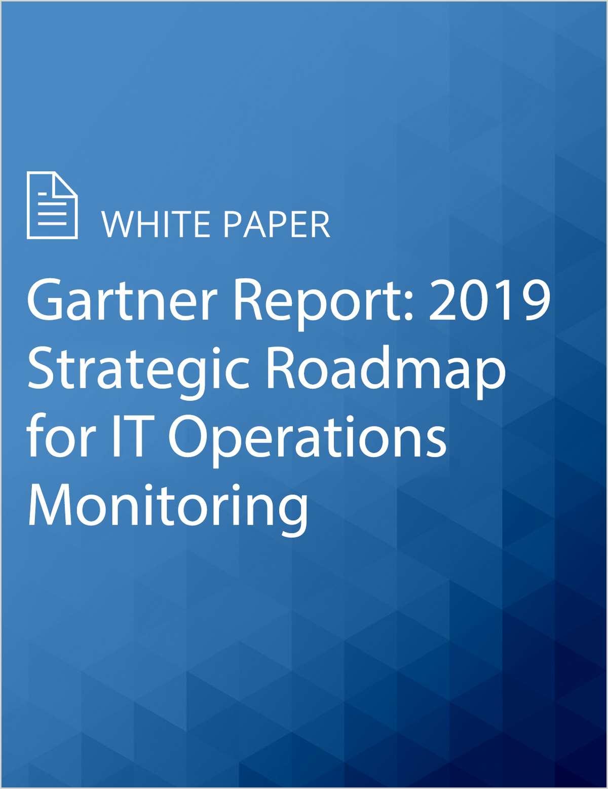 Gartner Report: 2019 Strategic Roadmap for IT Operations Monitoring