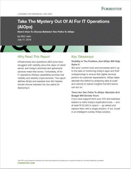 Take The Mystery Out Of AI For IT Operations (AIOps)