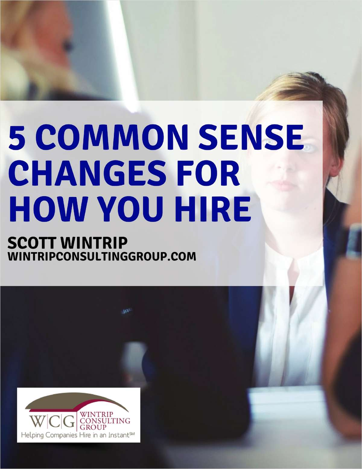 5 Common Sense Changes for How You Hire