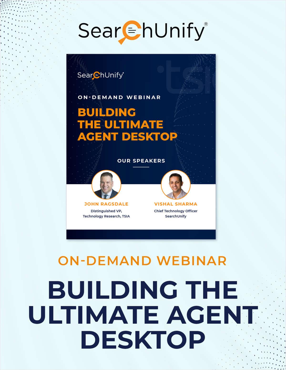 Building the Ultimate Agent Desktop