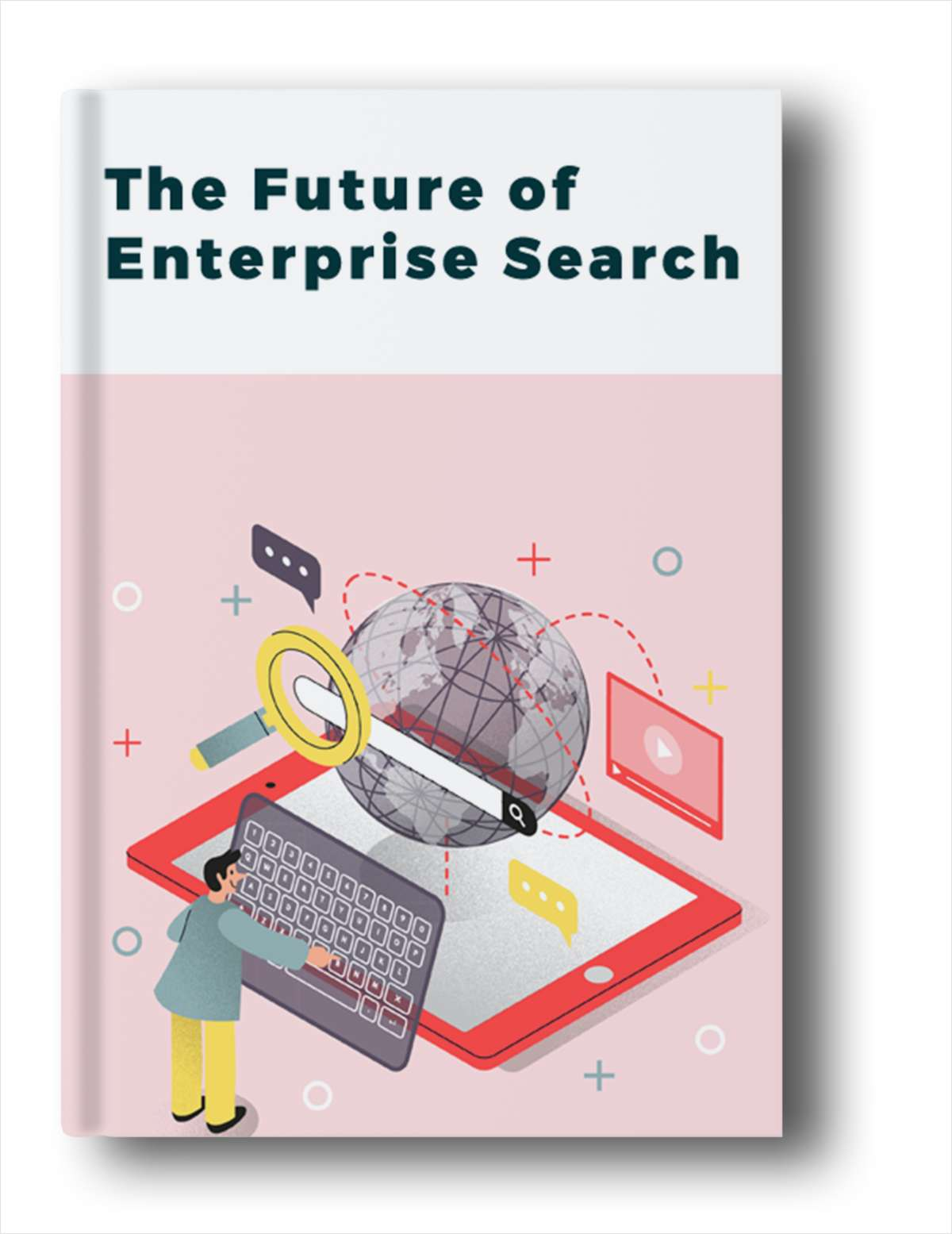 The Future of Enterprise Search