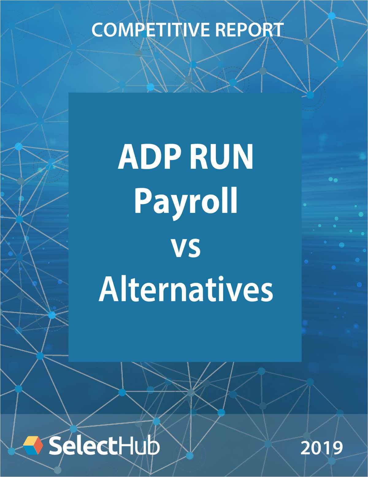 ADP RUN Payroll vs. Top Alternatives―Competitive Report