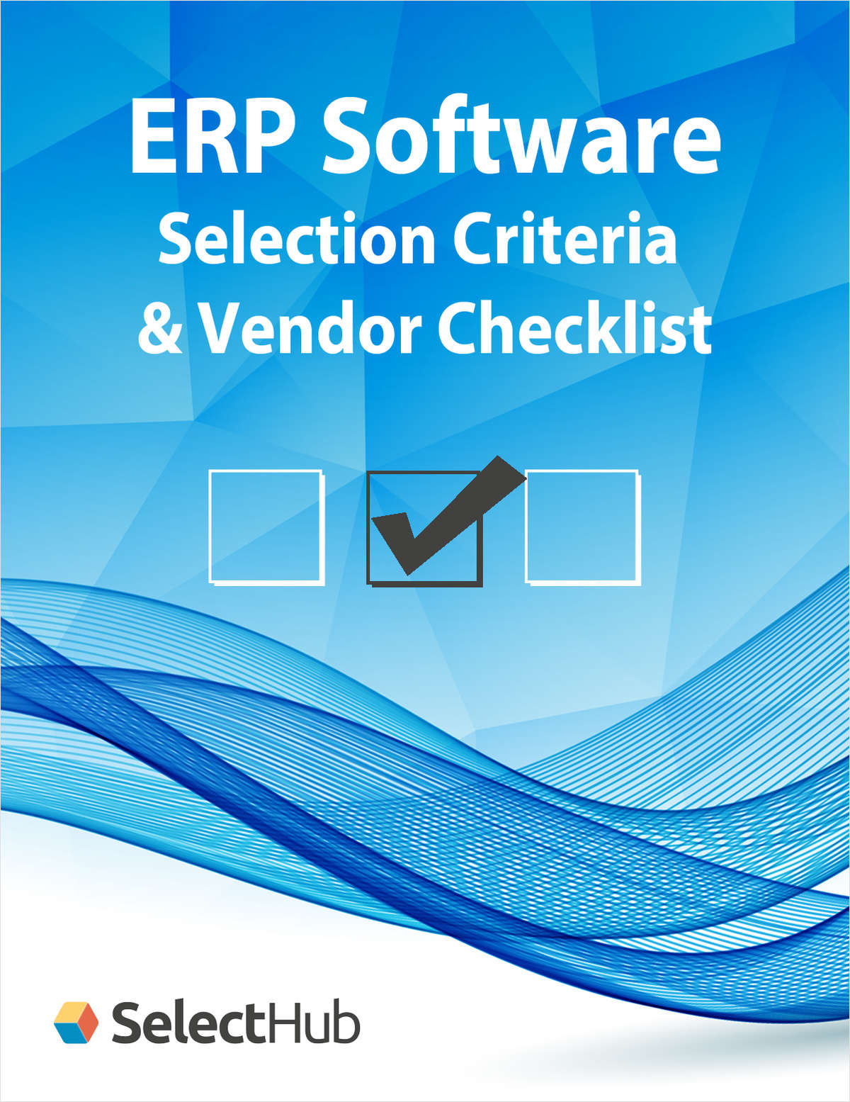 Top ERP Software Selection Criteria & Vendor Checklist