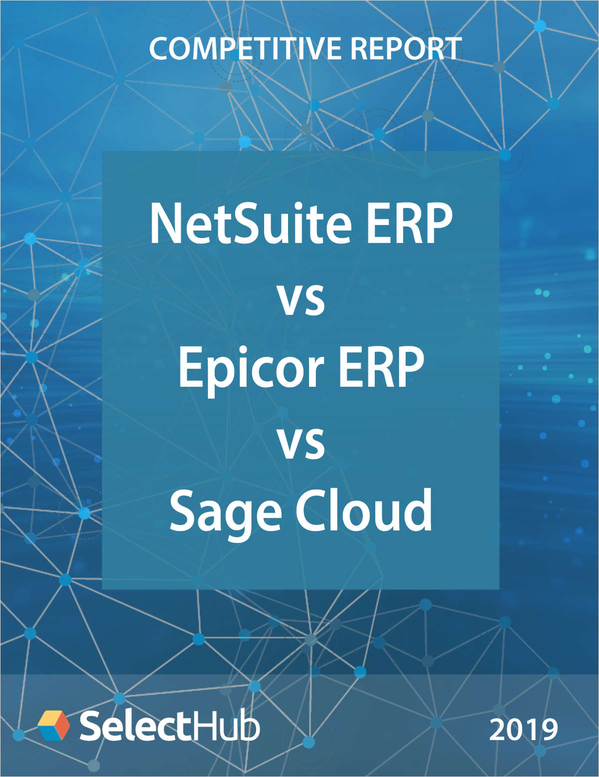 NetSuite ERP vs. Epicor ERP vs. Sage Business Cloud - Competitive Report