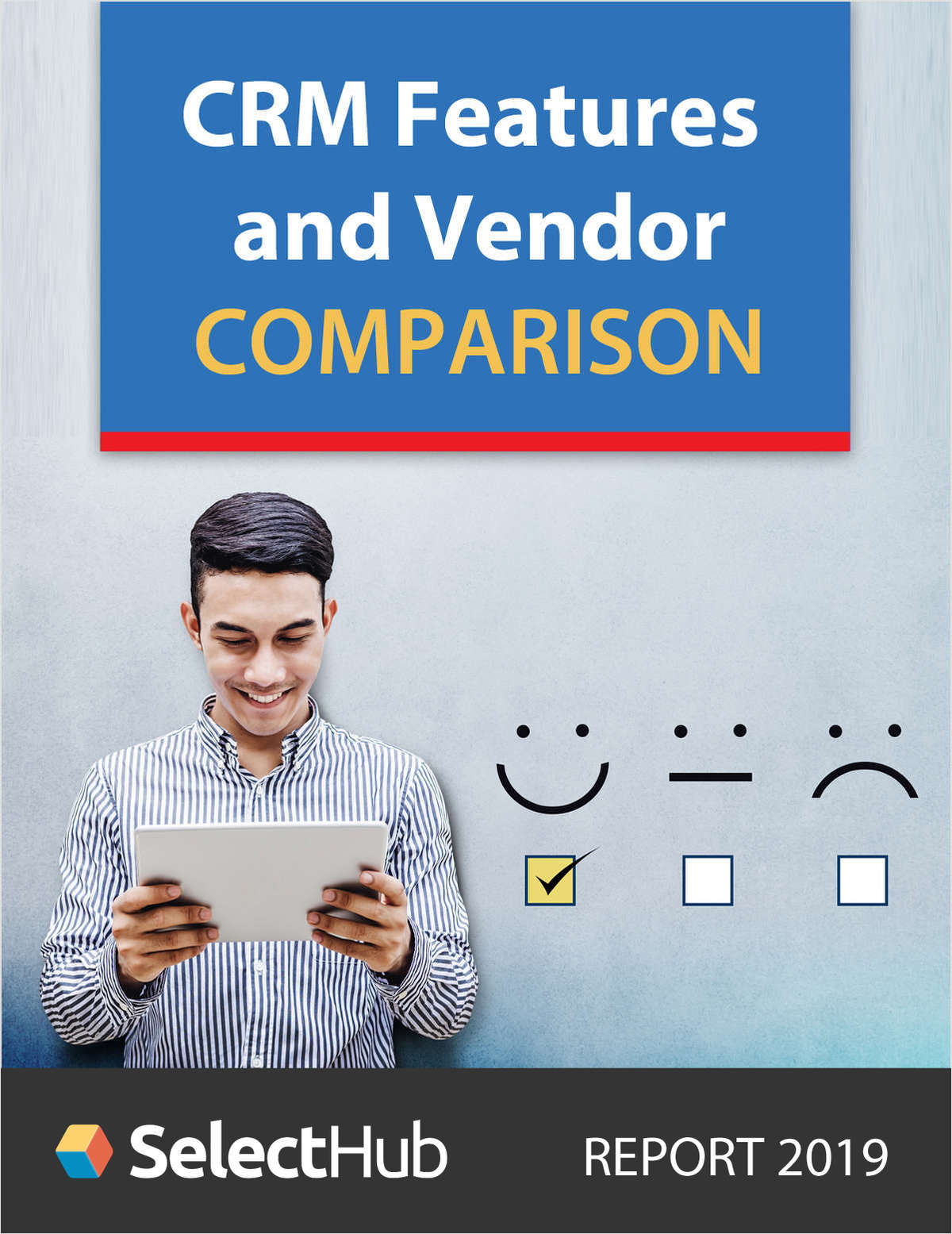 Top CRM Software Features & Vendor Comparison Guide