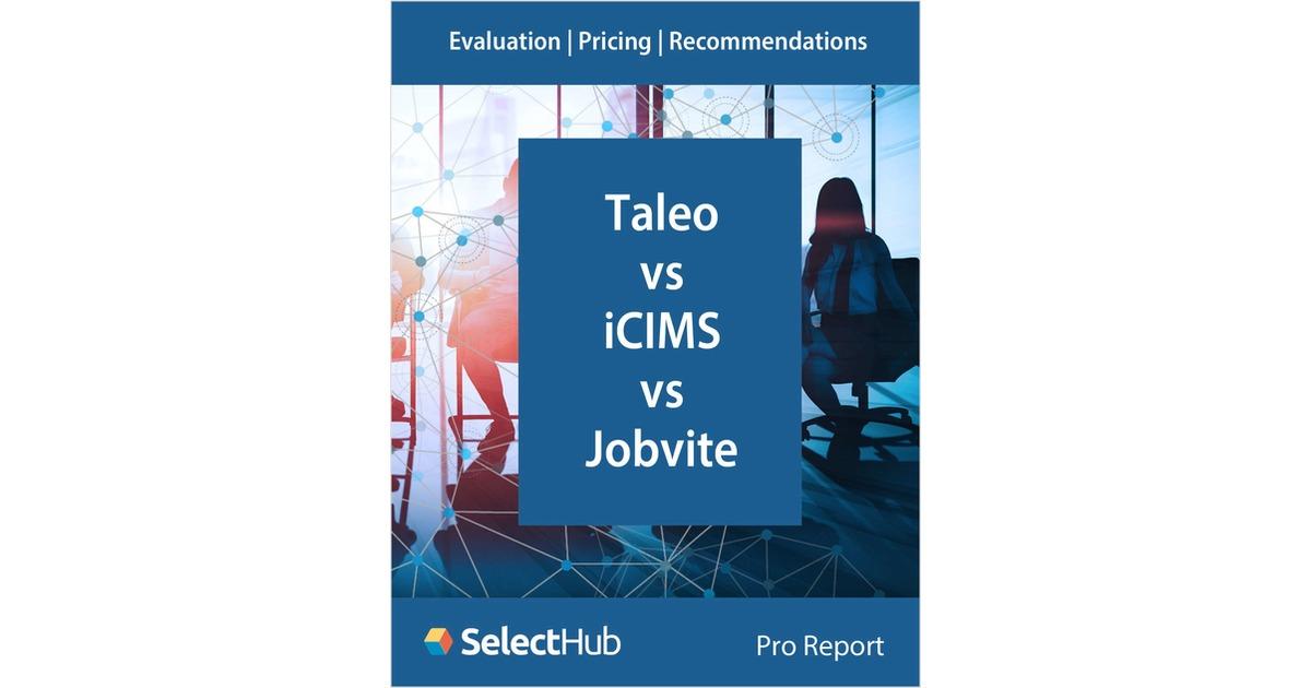Taleo vs  iCIMS vs  Jobvite―Recruiting Software Competitive