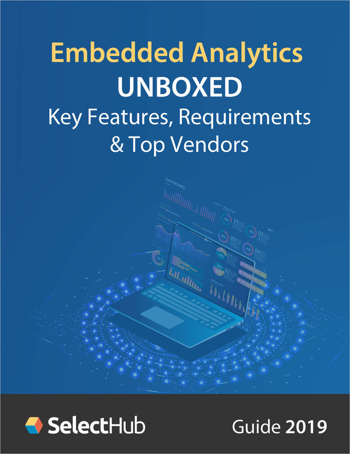 Embedded Analytics Unboxed: Key Features, Requirements & Top Vendors