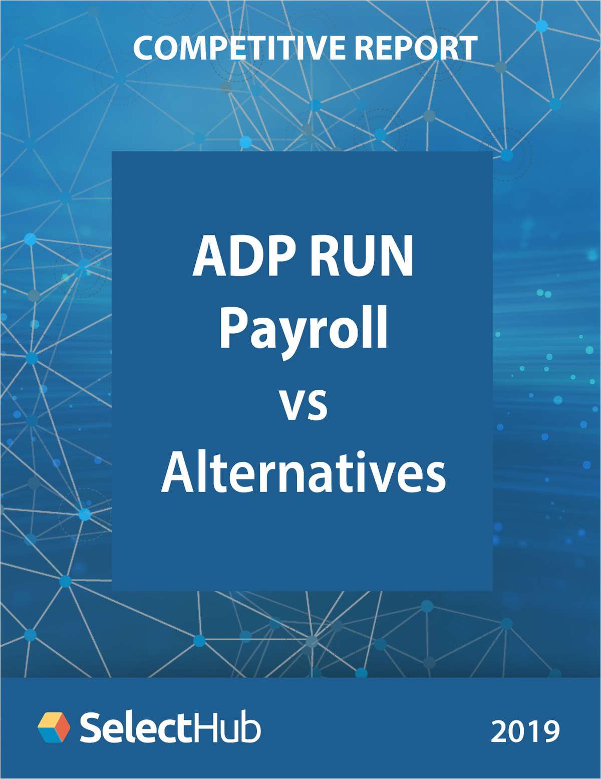 ADP RUN Payroll vs. Best Alternatives - Competitive Report