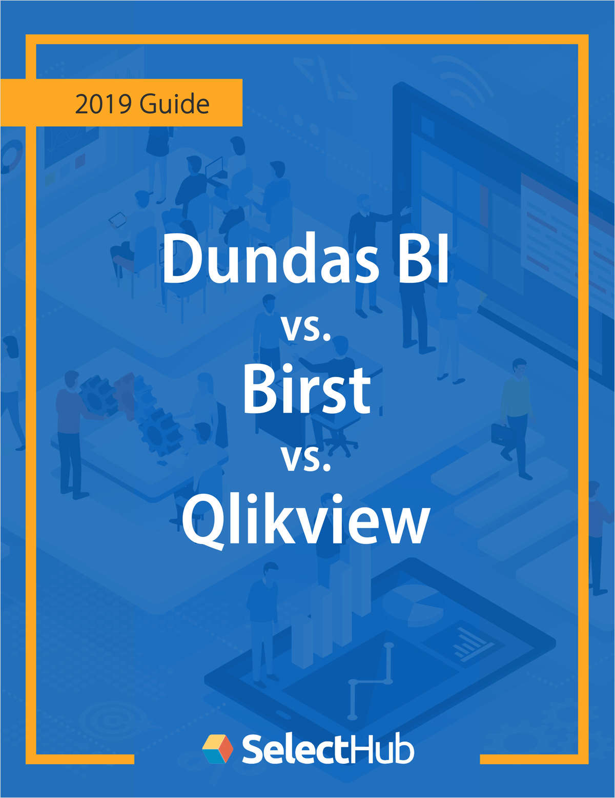 Dundas BI vs. Birst vs. QlikView -- Competitive Report