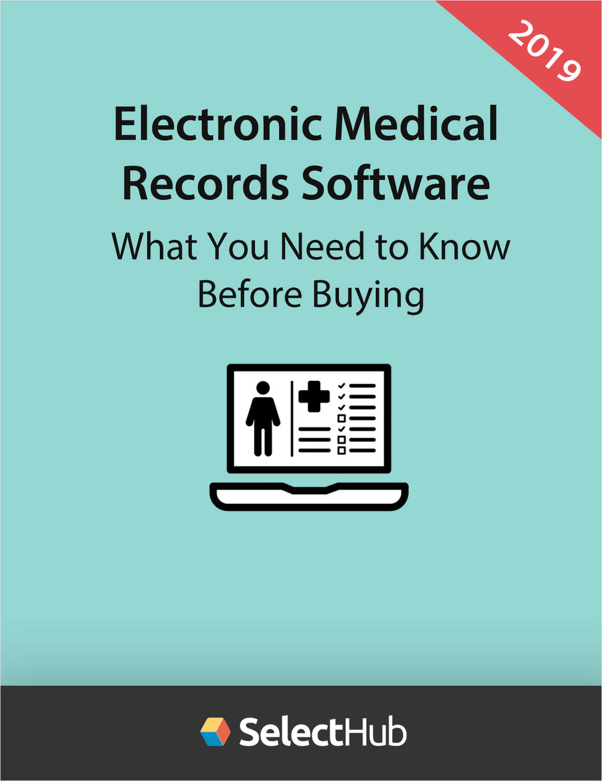 EMR Software: What You Need to Know Before Buying