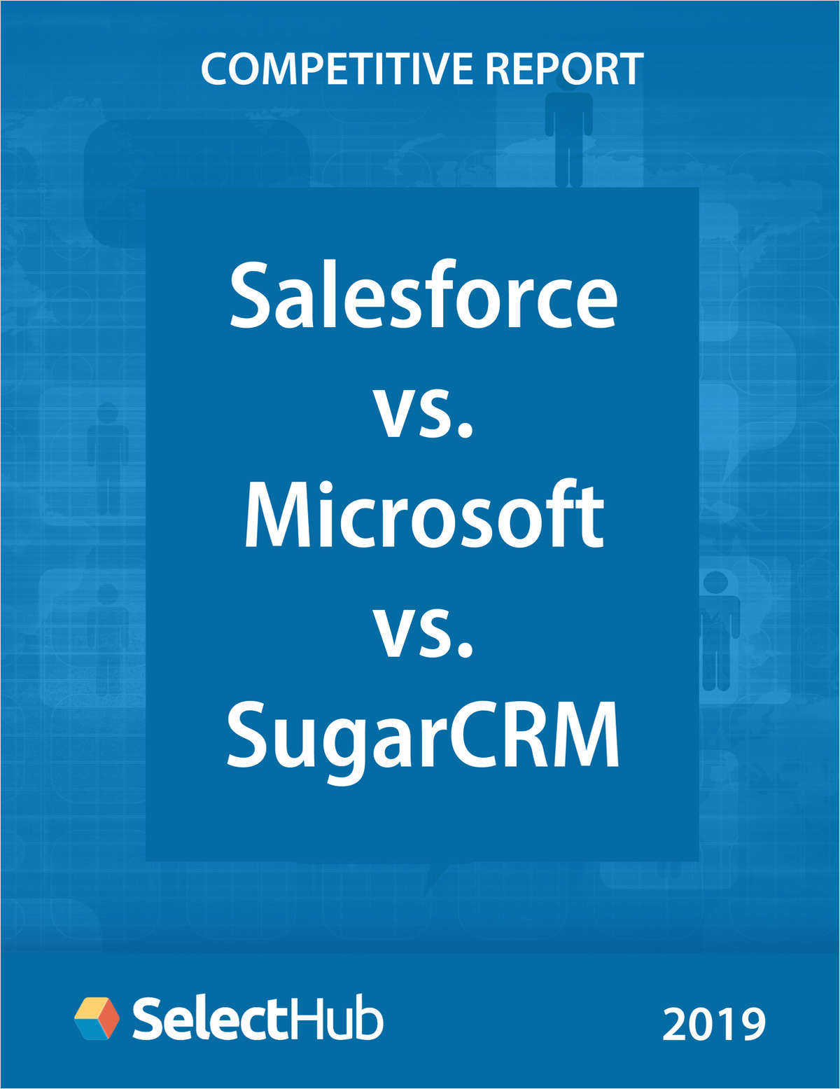 Salesforce vs. Microsoft Dynamics vs. SugarCRM―Competitive Report