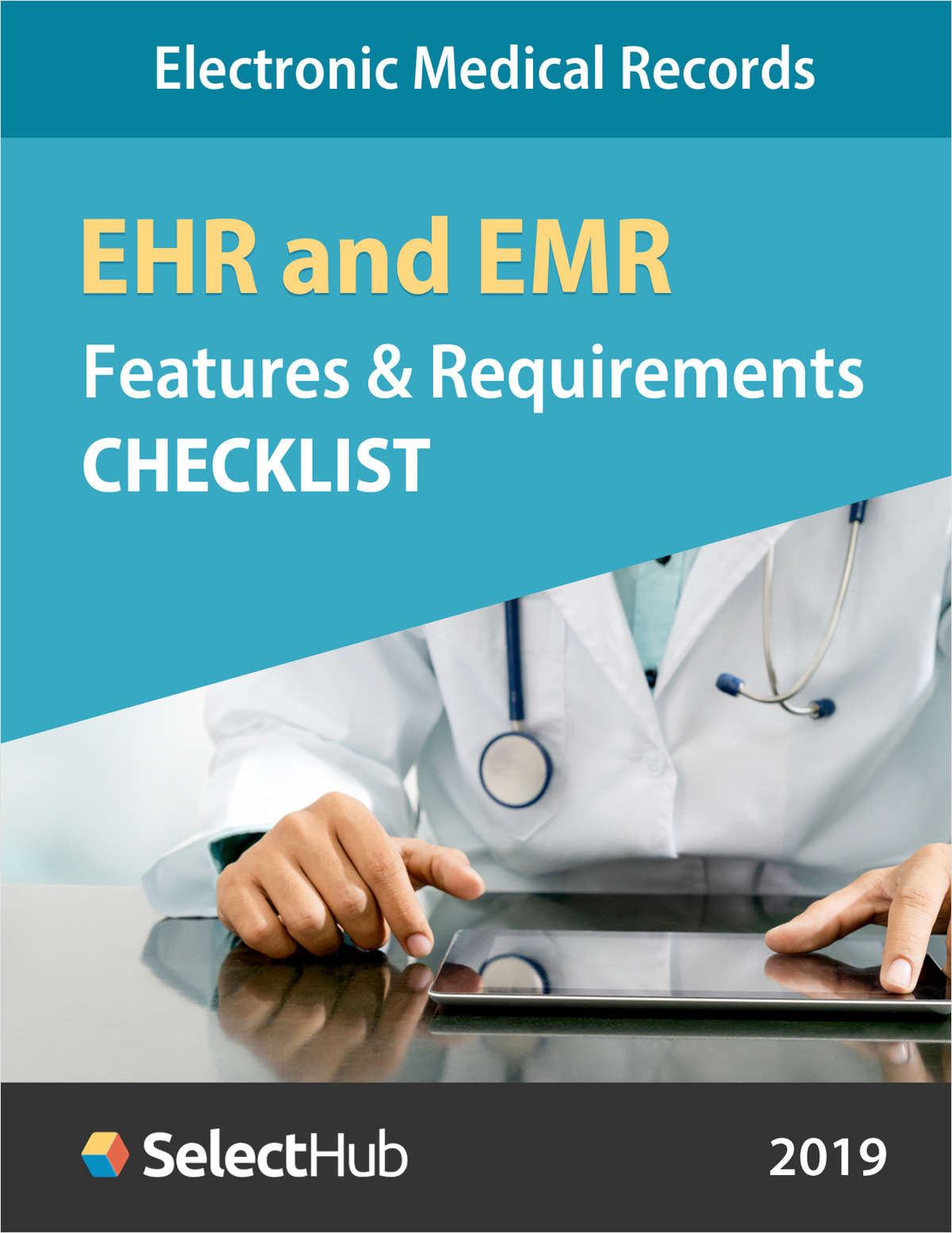 EHR and EMR System Features & Requirements Checklist