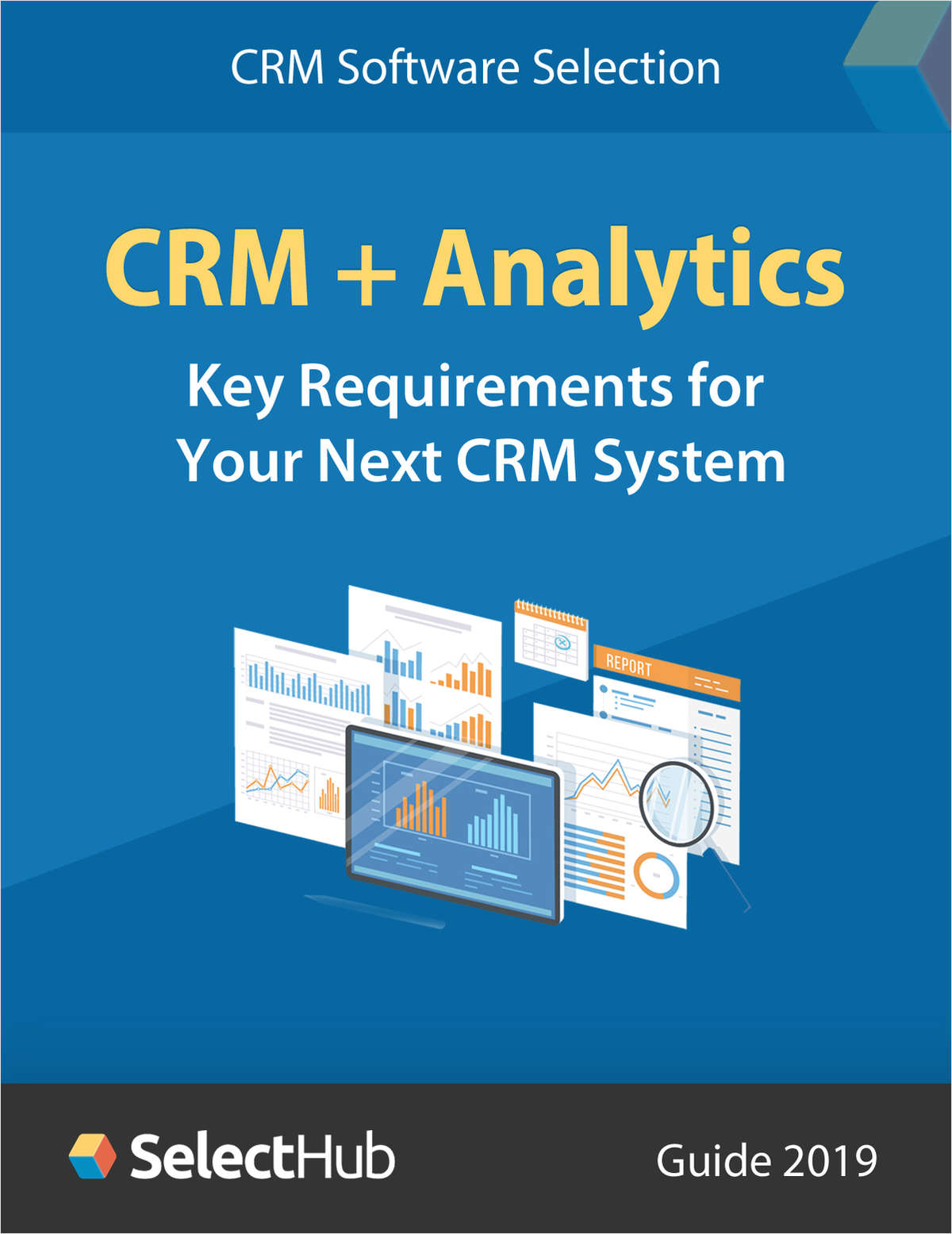 CRM + Analytics: Key Requirements for Your Next CRM System