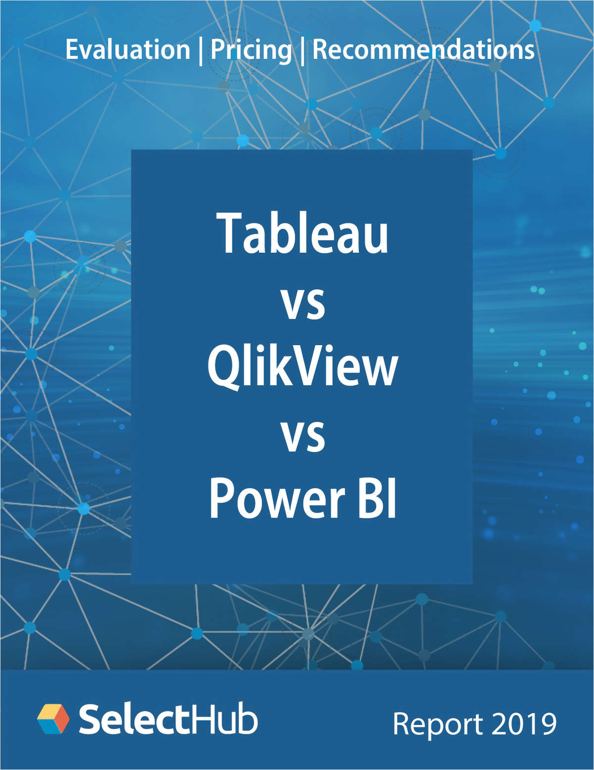 Tableau vs. QlikView vs. Power BI―Expert Evaluations, Pricing & Recommendations