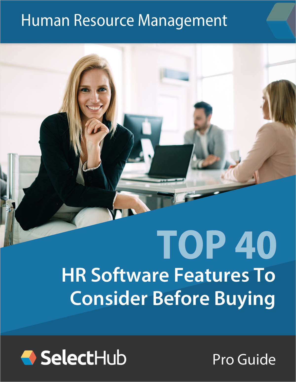 The Top 40 HR Software Features You Must Consider Before Buying