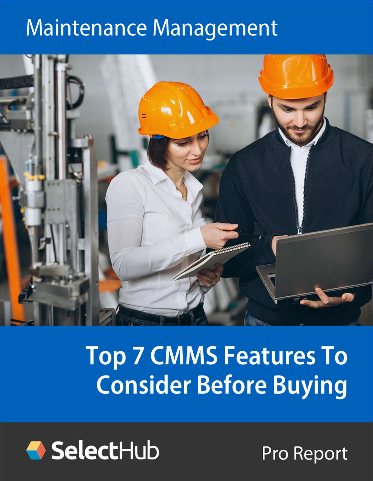 The Top 7 CMMS Software Features You Must Consider Before Buying