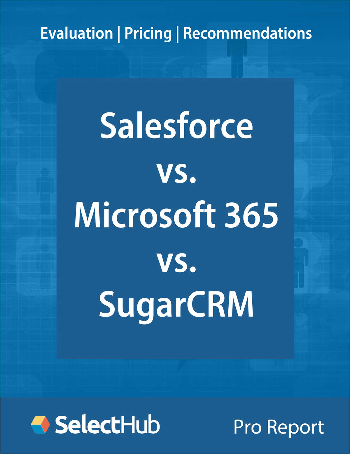 Salesforce vs. Microsoft 365 vs. SugarCRM―Expert Evaluations, Pricing & Recommendations