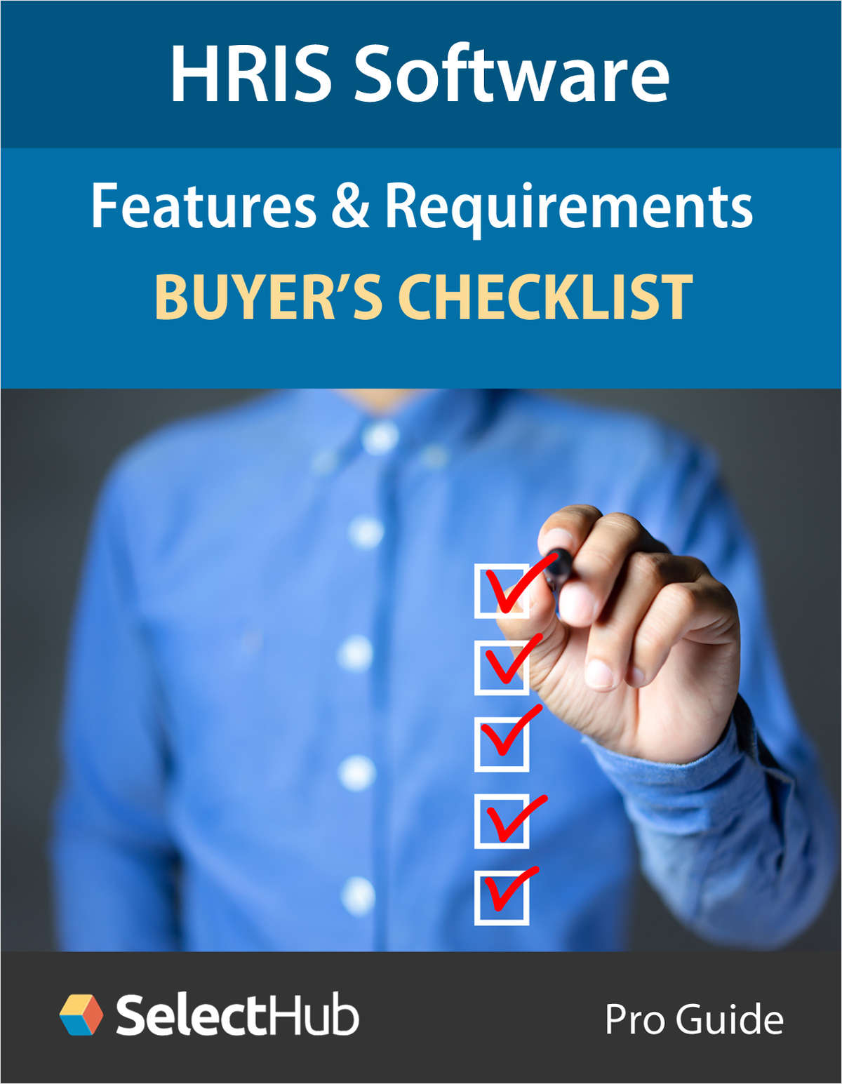HRIS Software Features & Requirements--Buyer's Checklist