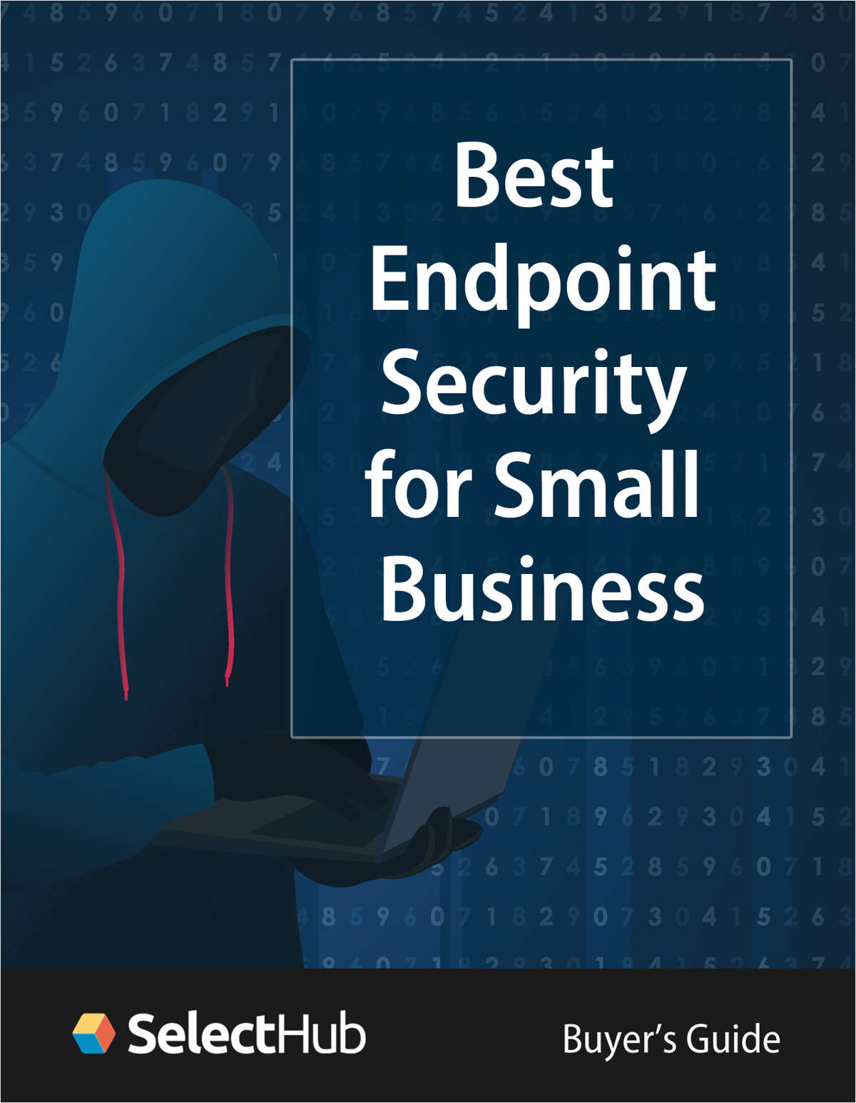 The Best Endpoint Security Software for Small Business--Buyers Guide 2020