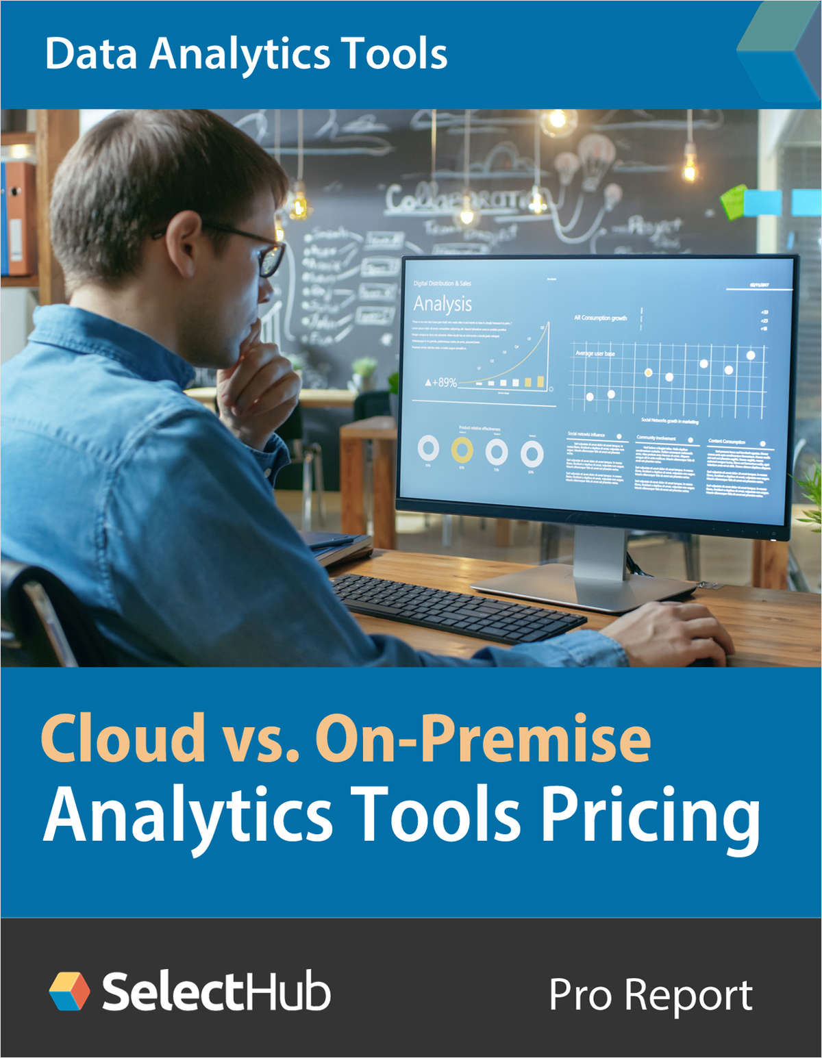 Data Analytics Tools Features & Pricing--Cloud vs. On-Premise