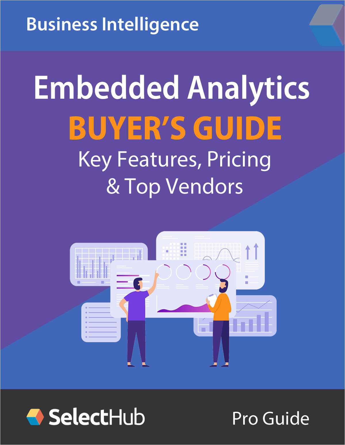 Embedded Analytics Tools Buyer's Guide: Features, Pricing & Top Vendors