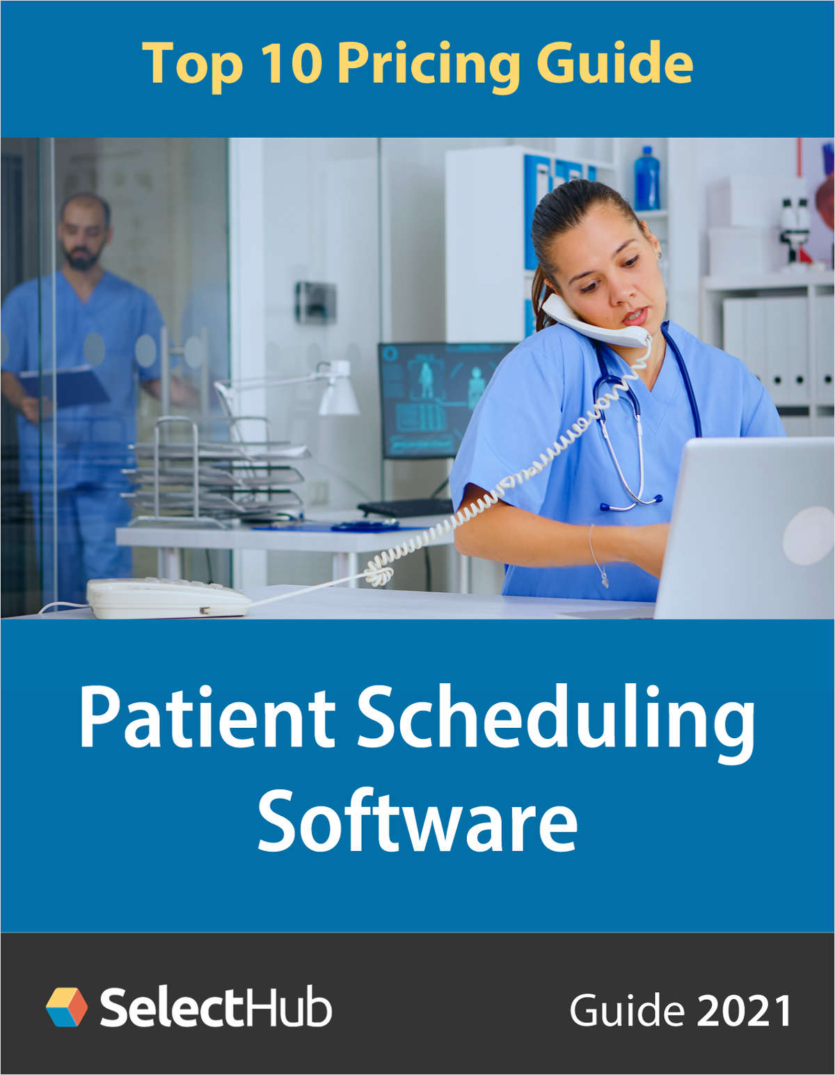 Patient Scheduling Software: Top 10 Pricing Guide 2021