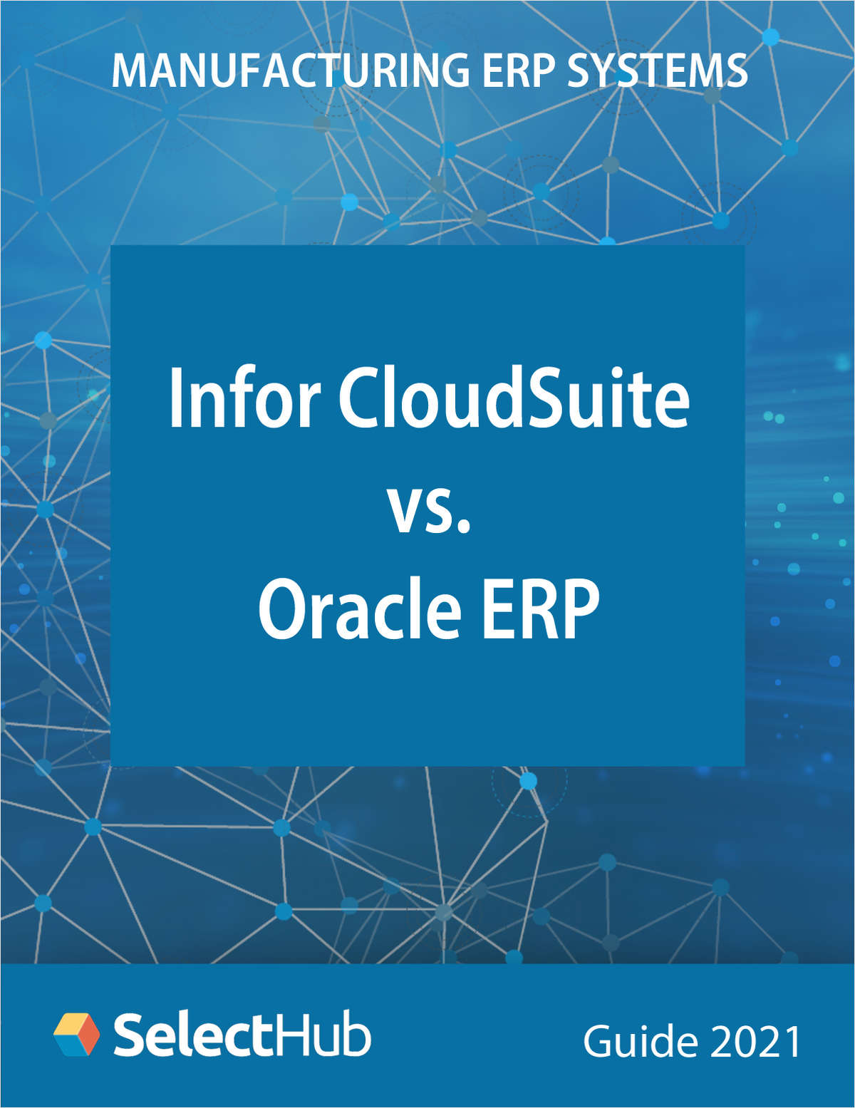 Infor CloudSuite vs. Oracle Cloud ERP--18 Key Manufacturing Capabilities Compared