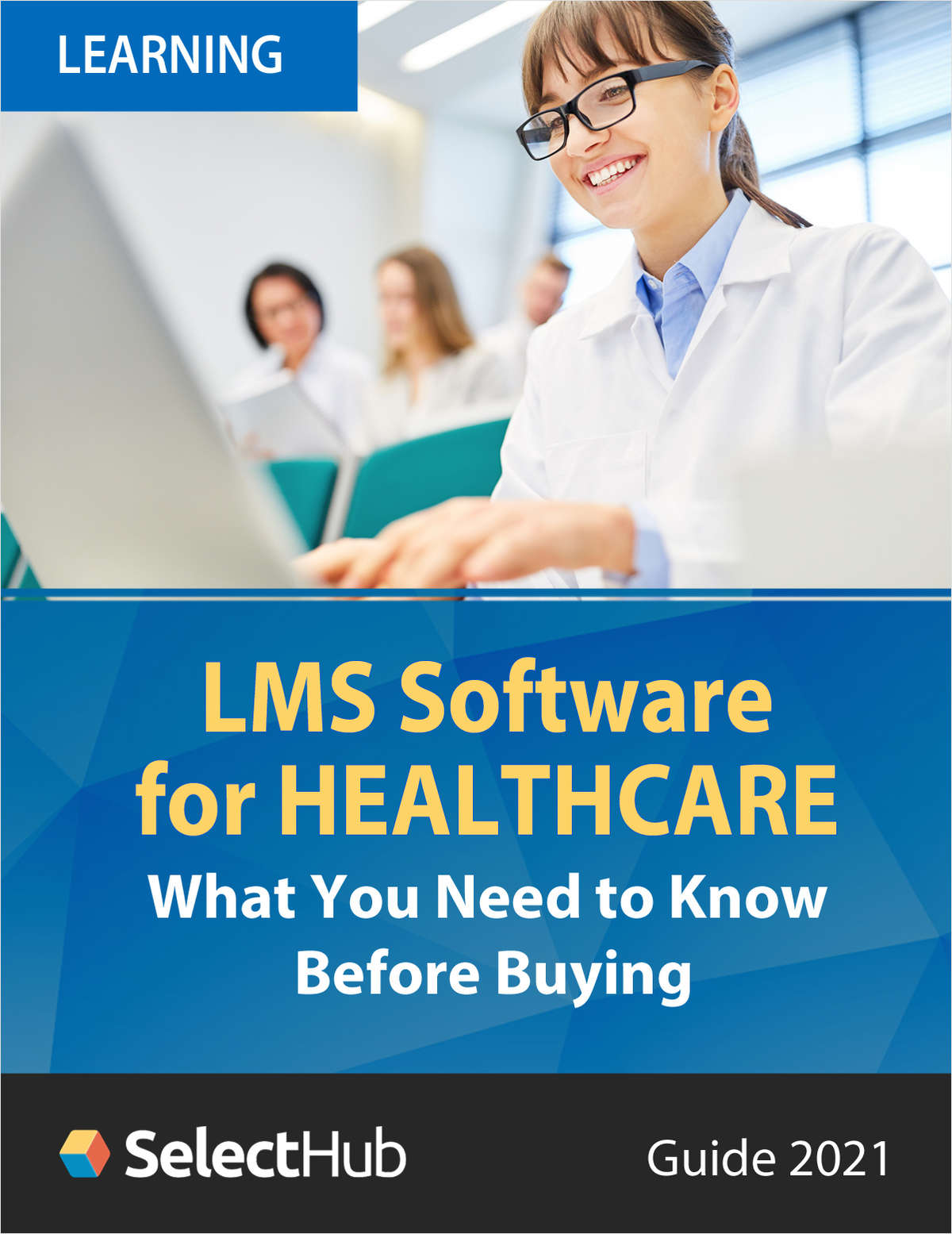 LMS Software for Healthcare--What You Need to Know Before Buying