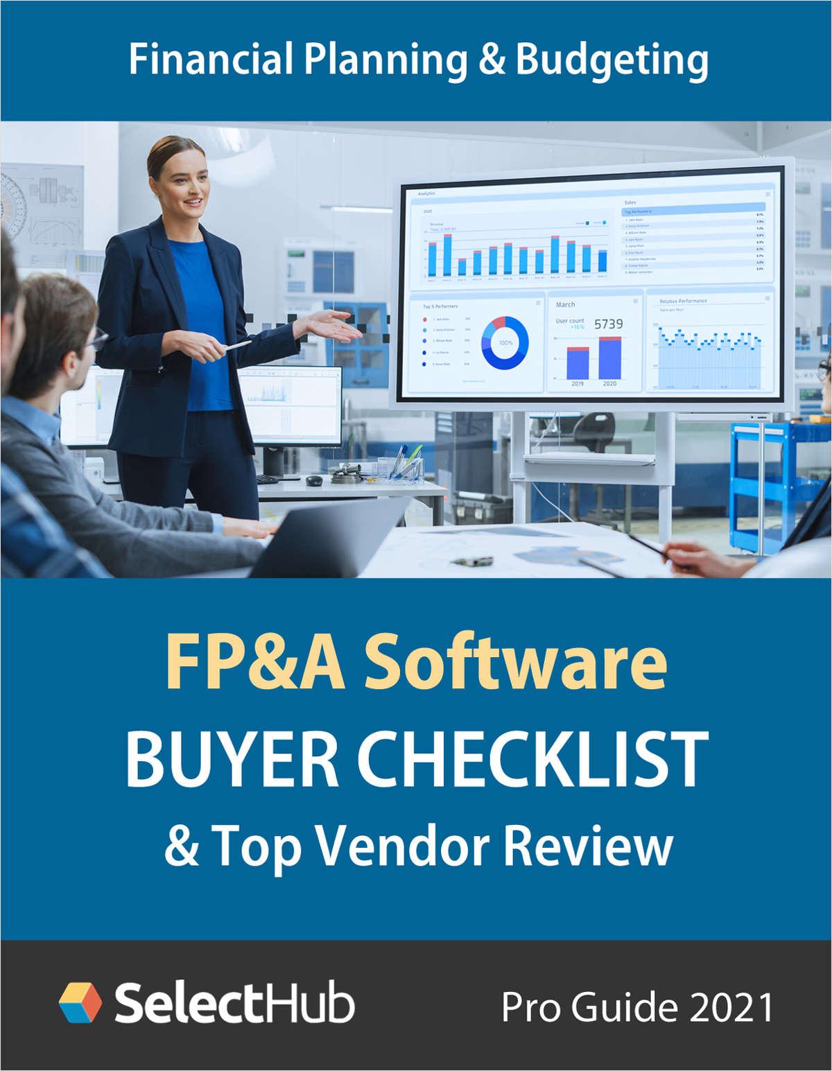 Financial Planning & Analysis (FP&A) Software Buyer Checklist 2021