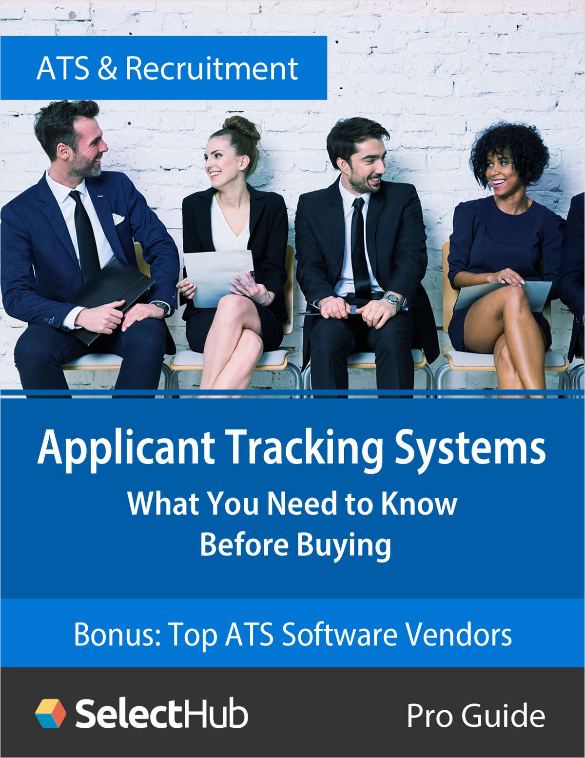 Applicant Tracking Systems: What You Need to Know Before Buying