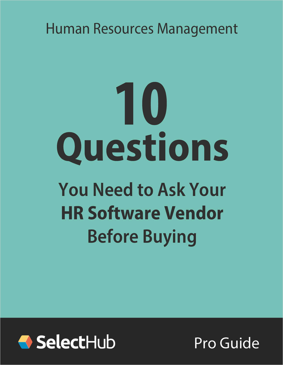 10 Questions You Need to Ask Your HR Software Vendor Before Buying