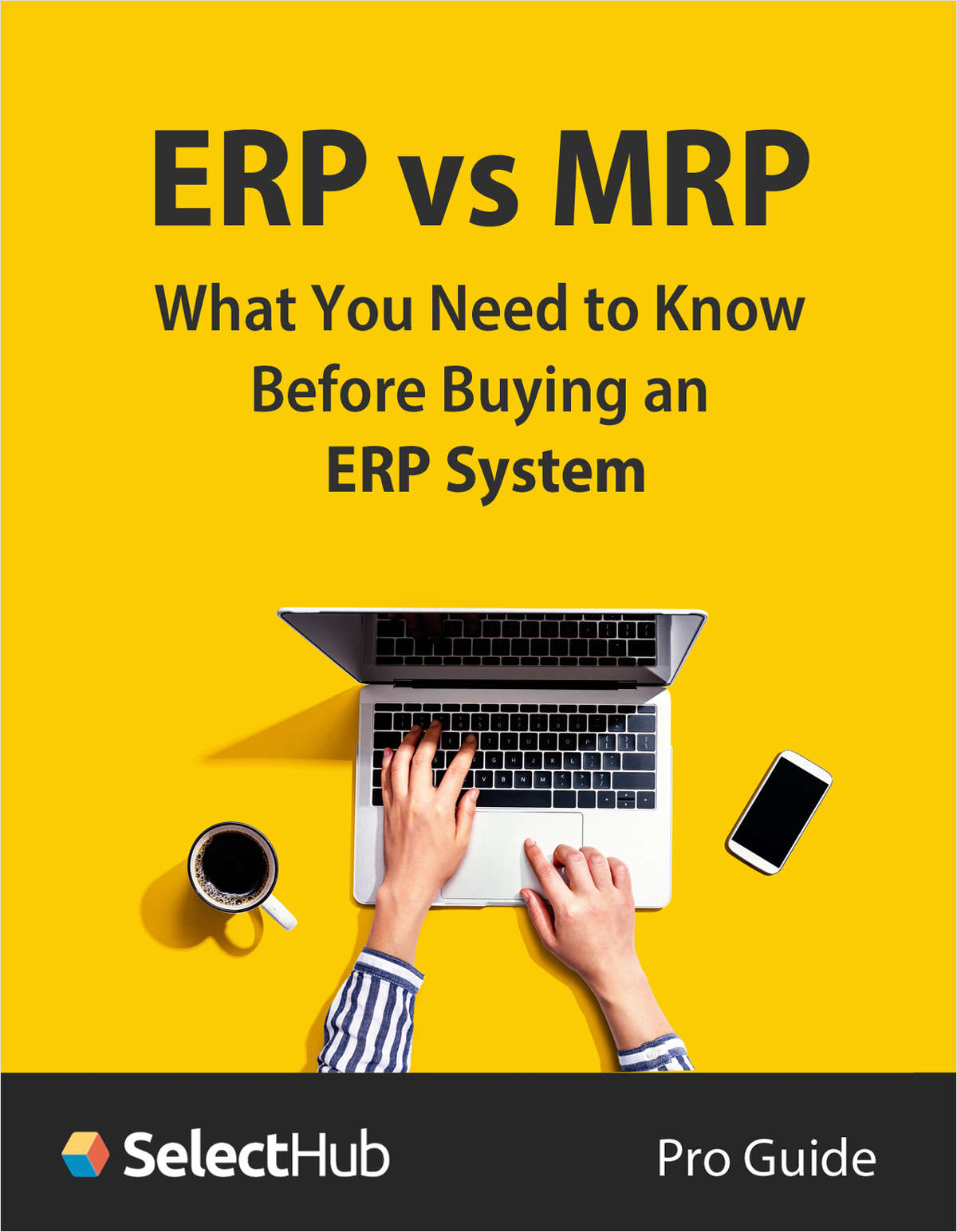 ERP vs MRP--What You Need to Know Before Buying a New ERP System in 2021