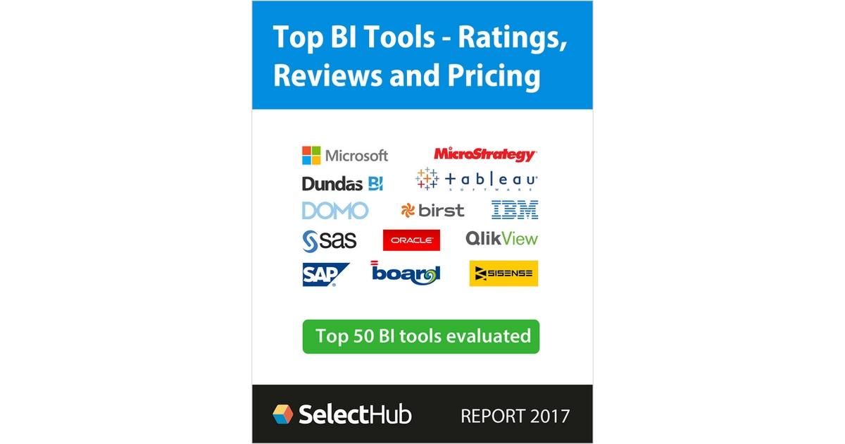 top bi analytics tools 2017 get ratings reviews pricing free report free selecthub report