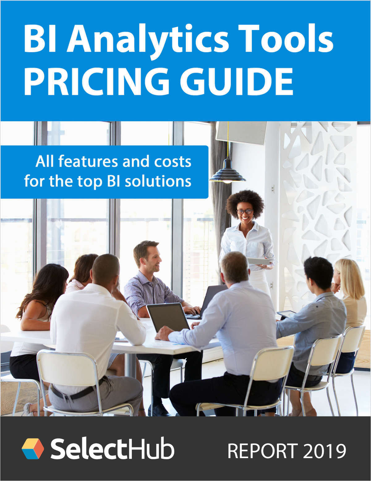 Top BI Analytics Tools--Definitive Pricing Guide 2018