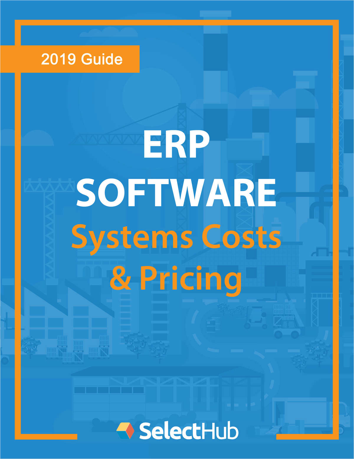 Top ERP Systems--Definitive Pricing Guide 2018
