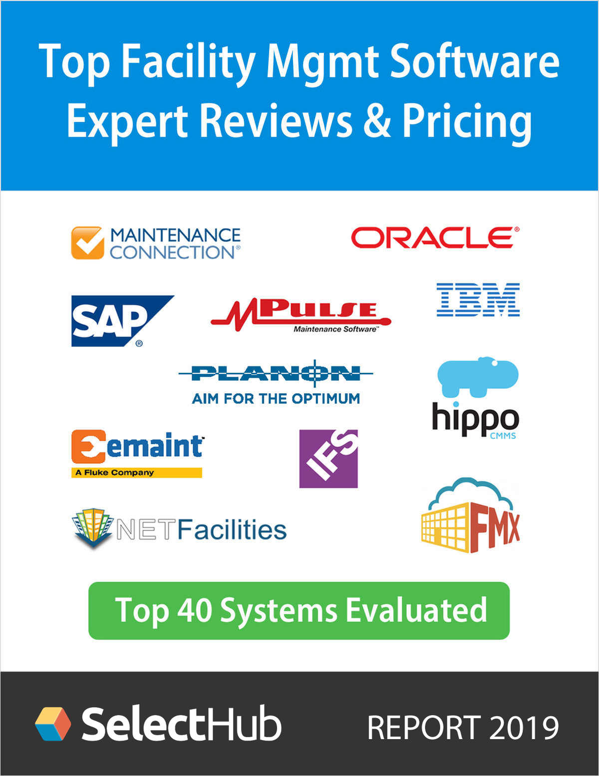 Top Facilities Management Software 2019--Expert Reviews & Pricing--Free Analyst Report