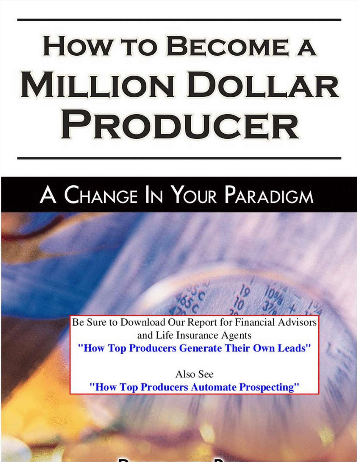 Become a Million Dollar Producer