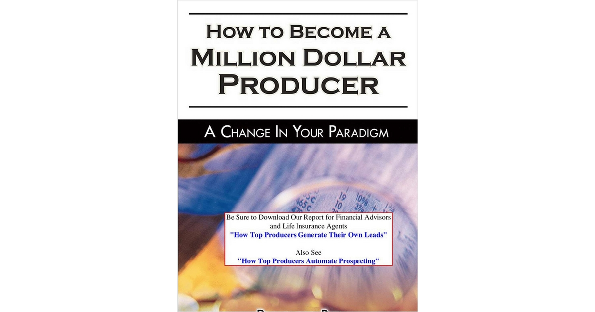 Become a million dollar producer free seniorleads ebook fandeluxe Images